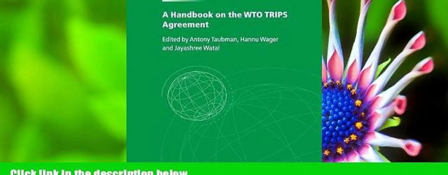A Handbook On The Wto Trips Agreement Free Download A Handbook On The Wto Trips Agreement For Ipad