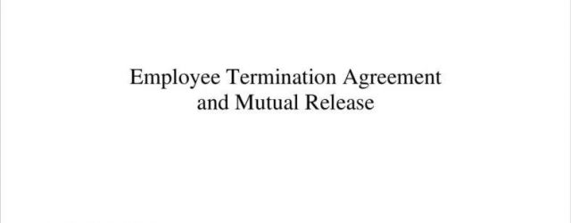 Employee Termination Agreement Sample How To Make An Employee Termination Agreement Form Free Premium