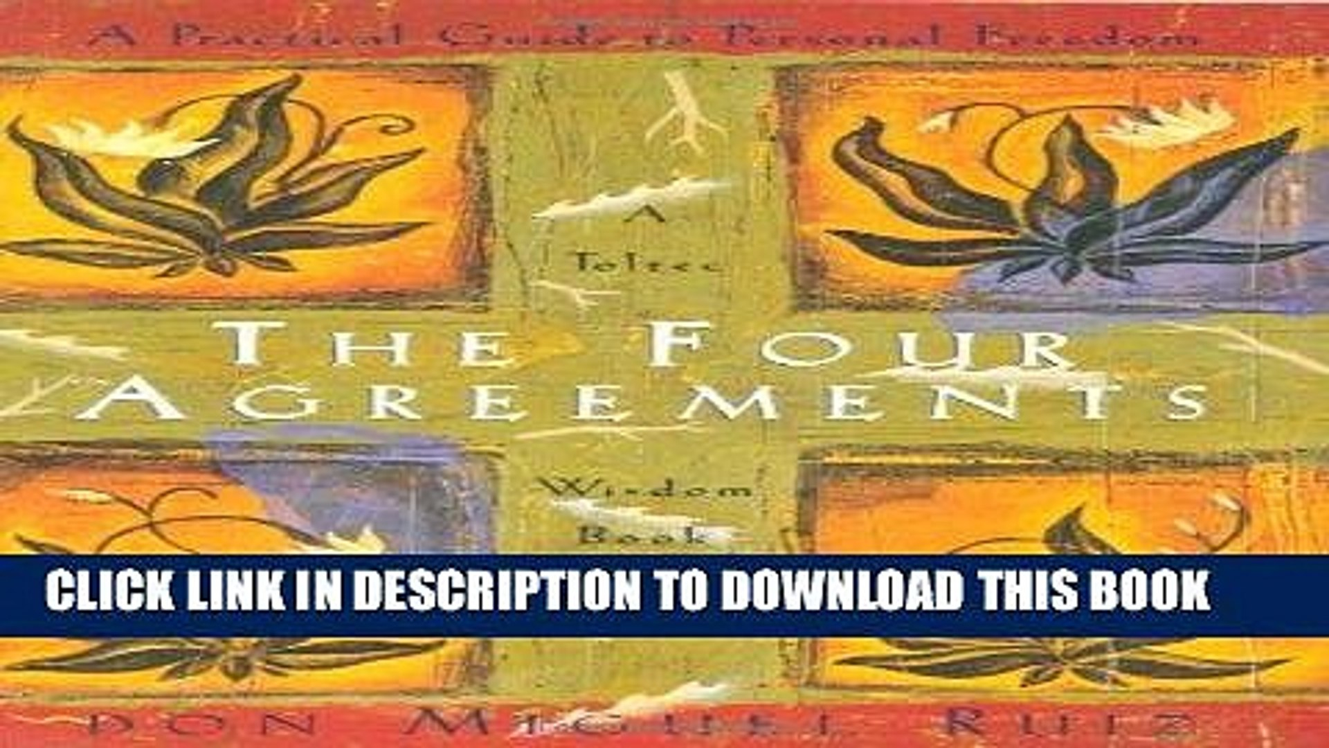 Four Agreements Book Free Download Best Seller The Four Agreements A Practical Guide To Personal Freedom A Toltec Wisdom Book Free