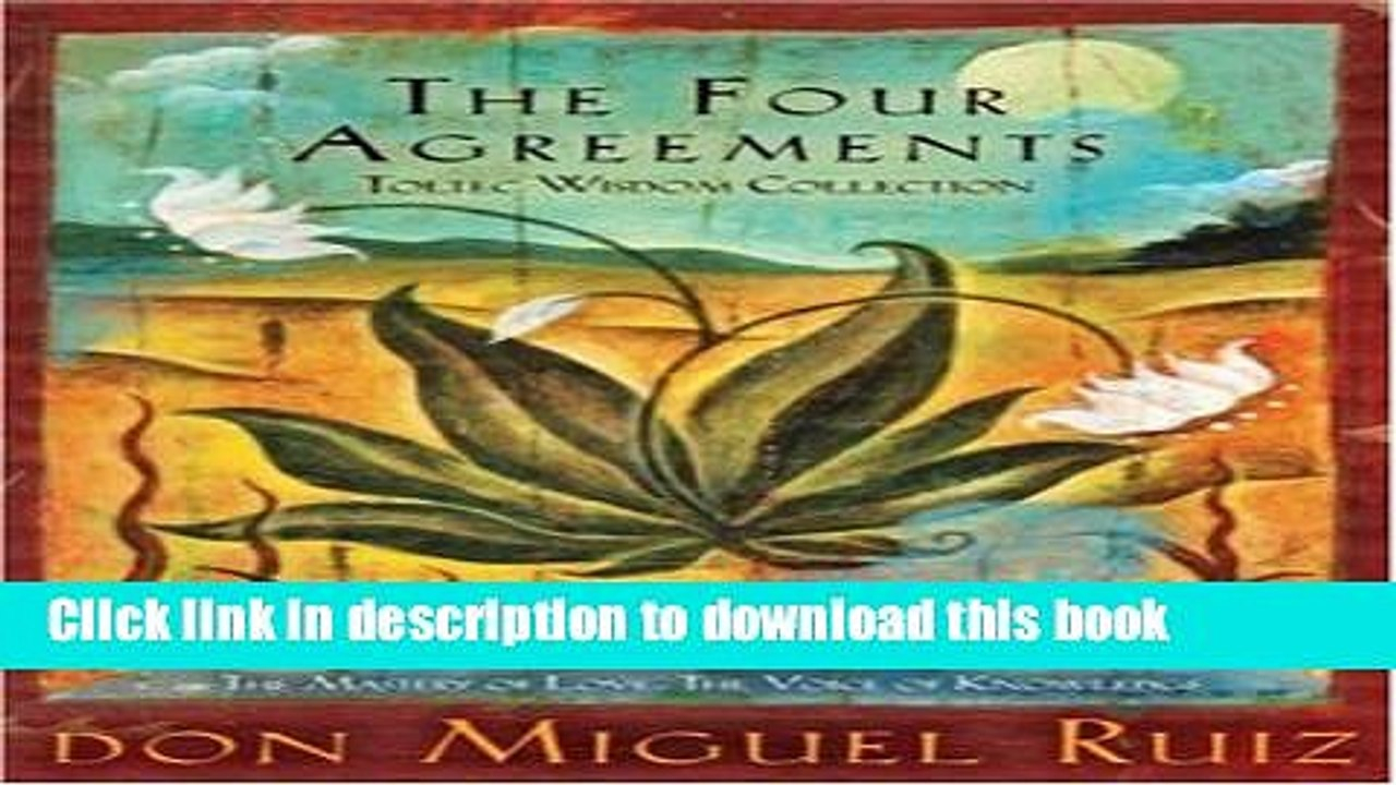 Four Agreements Book Free Download Books The Four Agreements Toltec Wisdom Collection 3 Book Boxed Set Full Online