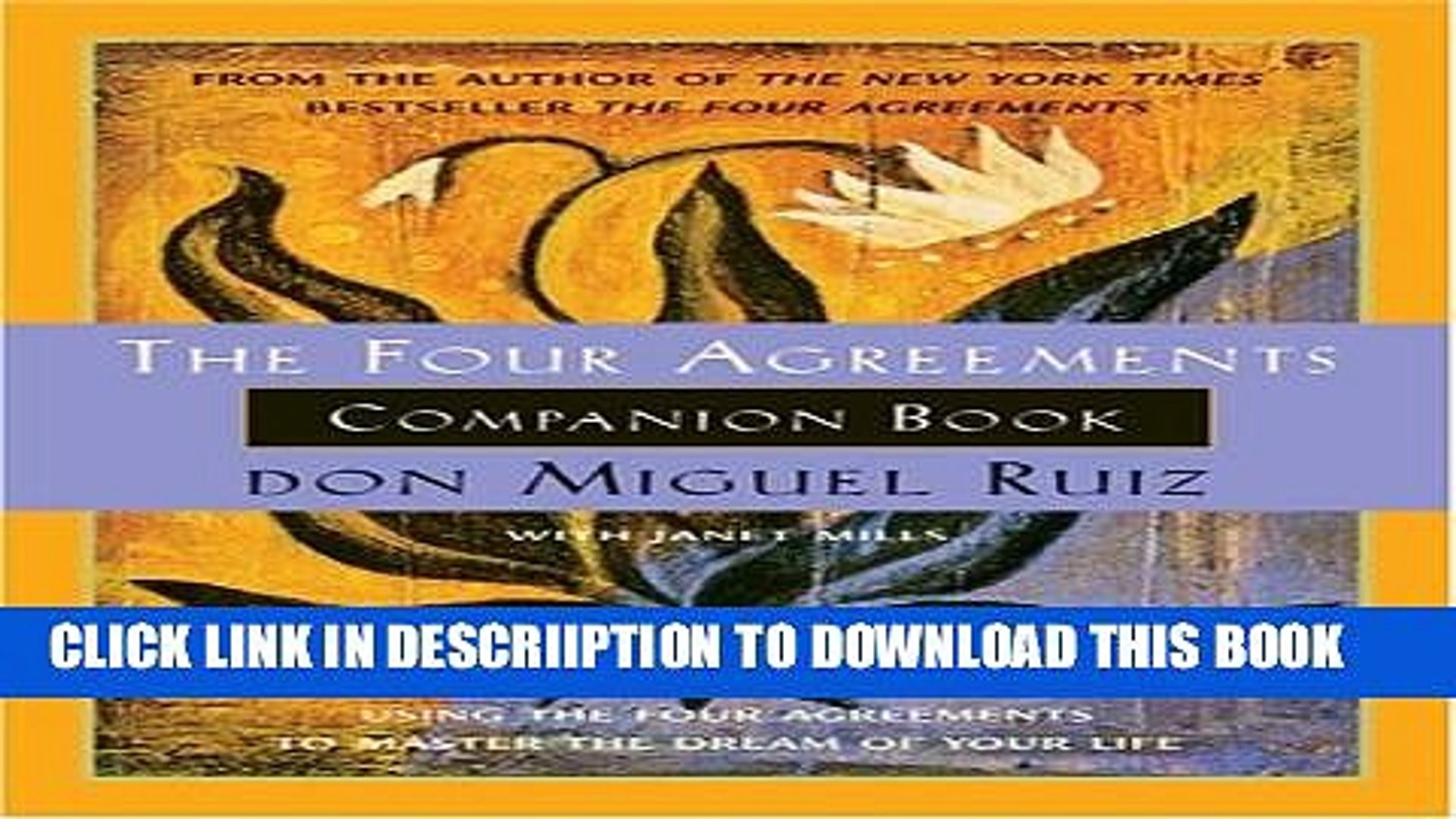 Four Agreements Book Free Download New The Four Agreements Companion Book Using The Four Agreements To Master The Dream Of Your