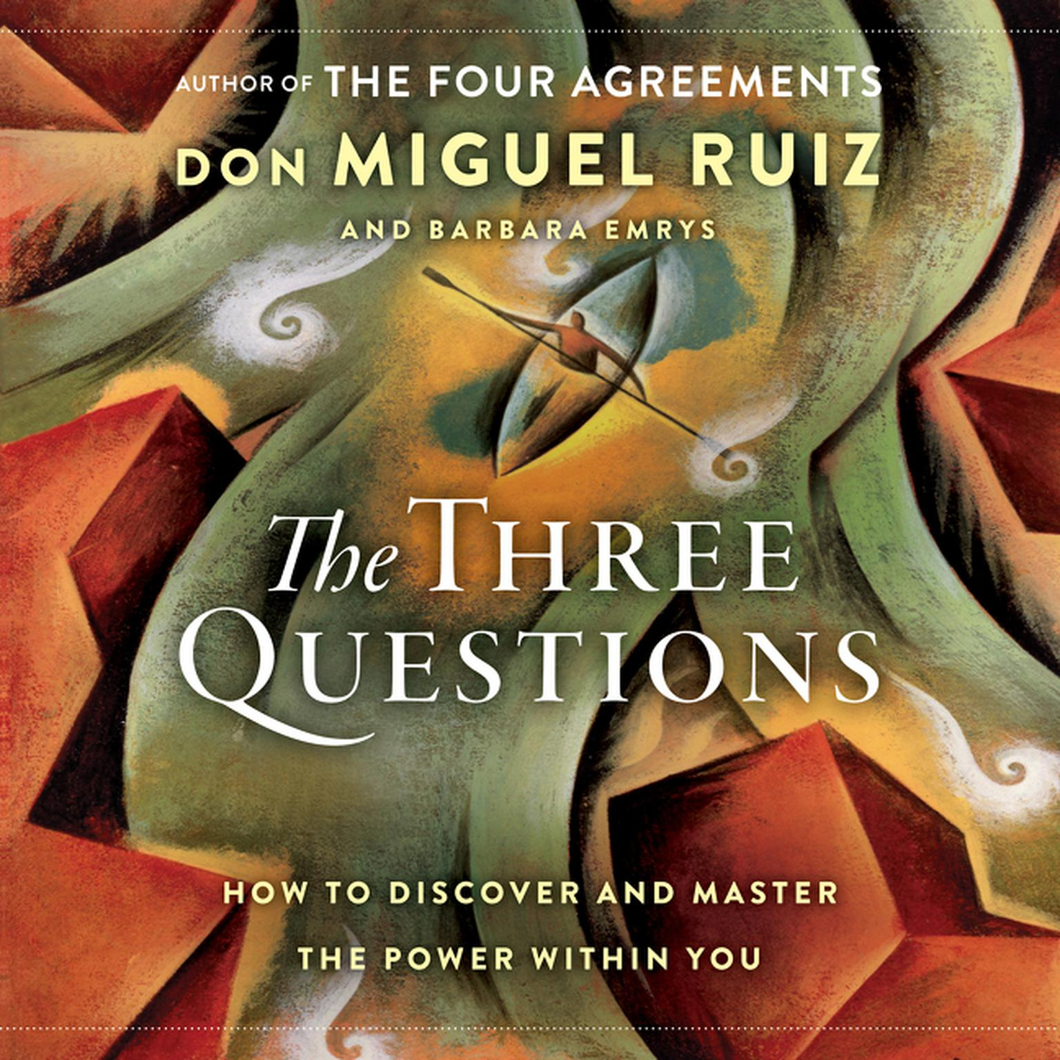 Four Agreements Book Free Download The Three Questions How To Discover And Master The Power Within You Audiobook