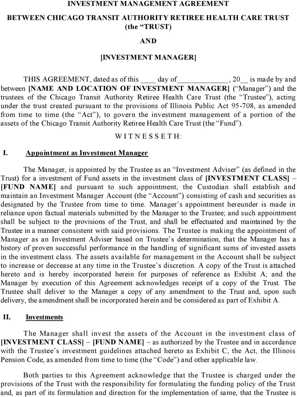 Investment Management Agreement Investment Management Agreement Between Chicago Transit Authority