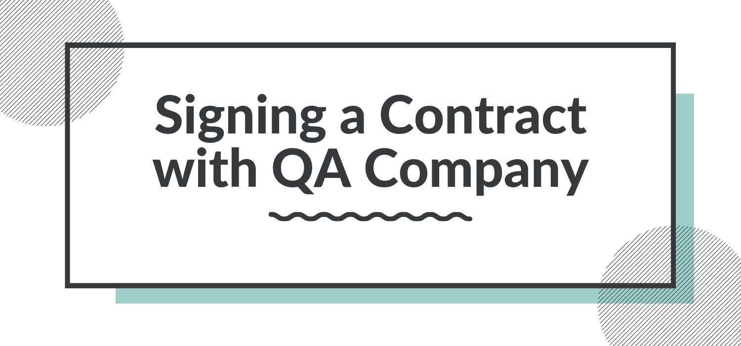 Software Agreement Contract Signing A Contract With Qa Company Sandra Parker Medium