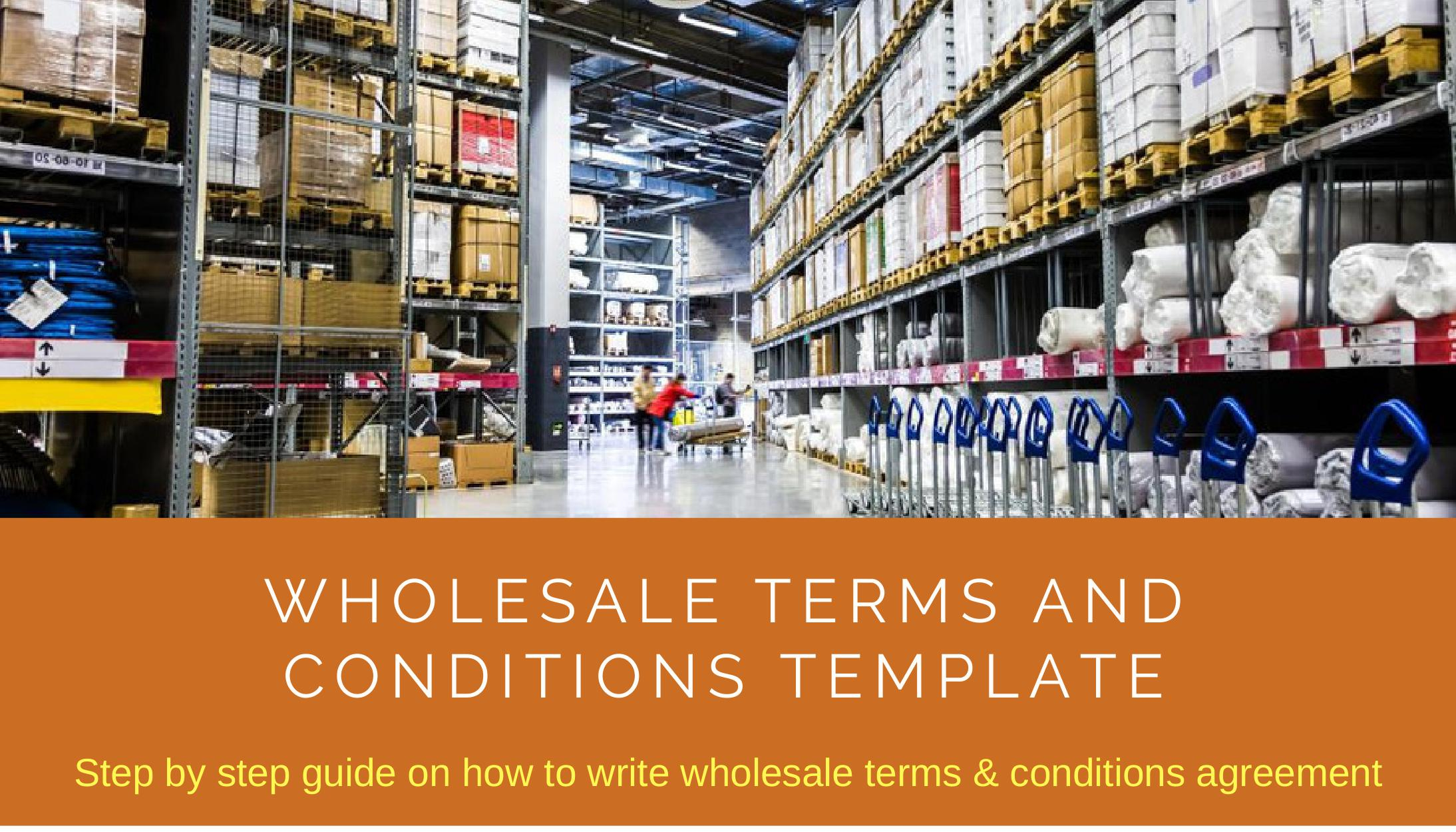 Warehouse Agreement Sample Wholesale Terms And Conditions Template Download Editable Document